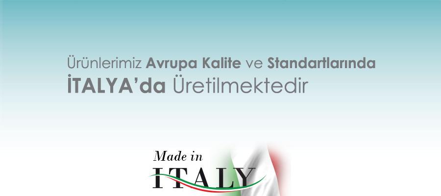 Ürünlerimiz İtalya'da Üretilmektedir